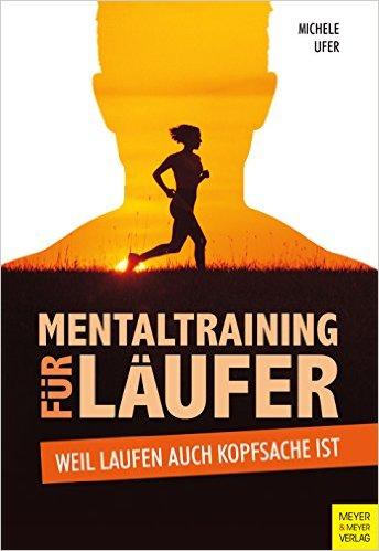 Michele_Ufer_Mentaltraining_fuer_Laeufer_Buchcover